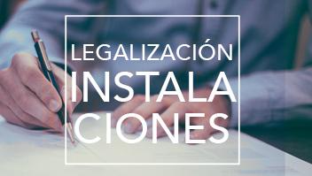 Legalizacion instalaciones