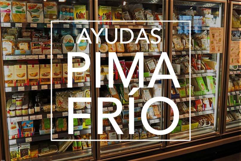 Ayudas PIMA FRIO
