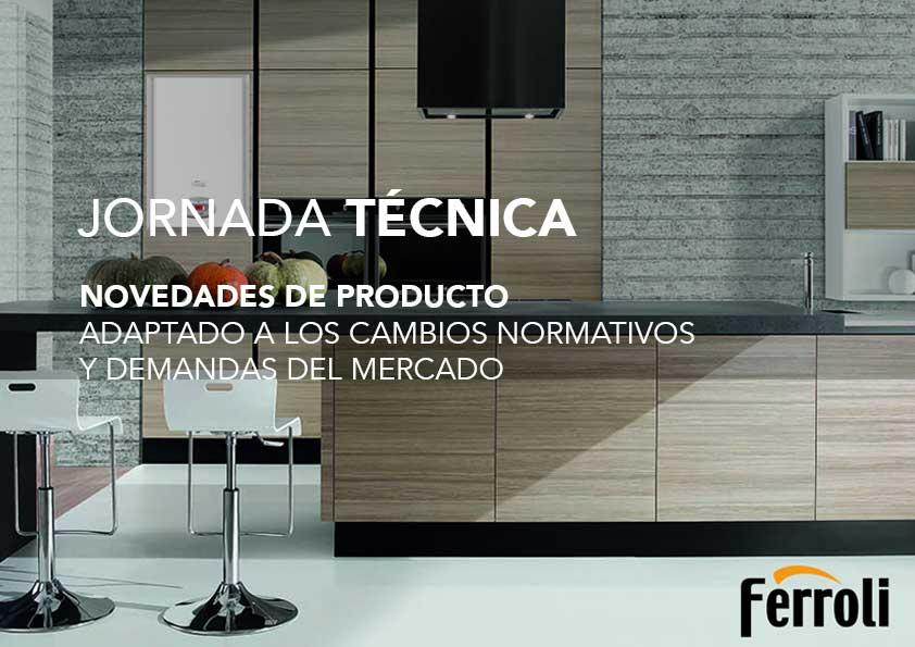 Jornada Técnica Ferroli: novedades de producto (cancelada por activación del Escenario 2 del protocolo anticontaminación)